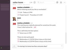 Your team's scheduling assistant robot, quickly matches everyone's calendars across time zone, and schedules the best time to meet!