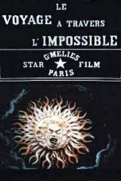An Impossible Voyage (French: Voyage à travers l'impossible; 1904 silent short film, directed by George Méliès)