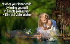 Honor your inner child by losing yourself in simple pleasures.