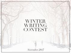 The Winter Writing Contest stories are in. Now it's your turn to read a few and vote for your favorite for the Readers' Choice Award!