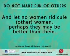 Don't Make Fun of Others https://arrahmanarraheem24.wordpress.com/2015/11/01/dont-make-fun-of-others/
