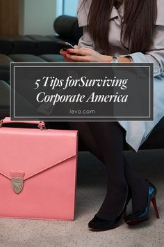 Know your role, ask for feedback, and a few more #tips for surviving #corporate America www.levo.com