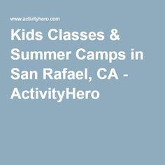 Kids Classes & Summer Camps in San Rafael, CA - ActivityHero