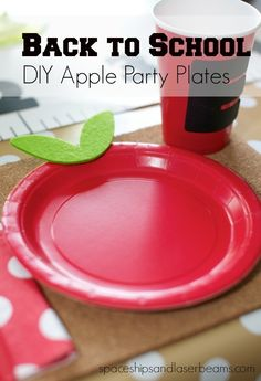 DIY apple plates... only cost .10 cents each to make. So cute!