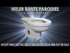 Hitler finds out his toilet has been stolen and put on sale - YouTube