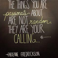 Passion = Calling