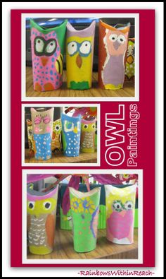 Owls from UPcycled tubes:::in the art room! via RainbowsWithinReach