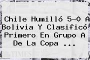 http://tecnoautos.com/wp-content/uploads/imagenes/tendencias/thumbs/chile-humillo-50-a-bolivia-y-clasifico-primero-en-grupo-a-de-la-copa.jpg Chile Vs Bolivia. Chile humilló 5-0 a Bolivia y clasificó primero en grupo A de la Copa ..., Enlaces, Imágenes, Videos y Tweets - http://tecnoautos.com/actualidad/chile-vs-bolivia-chile-humillo-50-a-bolivia-y-clasifico-primero-en-grupo-a-de-la-copa/