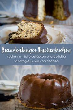 Brandenburger Ameisenkuchen - Rührkuchen mit Schokostreuseln und perfekter Glasur wie vom Konditor.    #bundt #cake #guglhupf #chocolate #guss #schokolade #wie #bäcker Cooking Chef Gourmet, Kenwood Cooking, Vegan Desserts, No Bake Cake, Food And Drink, Pudding, Pie, Yummy Food, Sweets