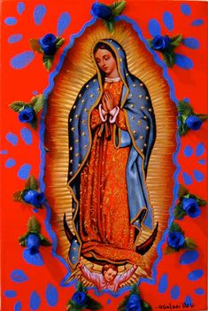 our lady of guadalupe Blessed Mother Mary, Blessed Virgin Mary, Religious Icons, Religious Art, Madona, La Madone, Frida Art, Queen Of Heaven, Mama Mary