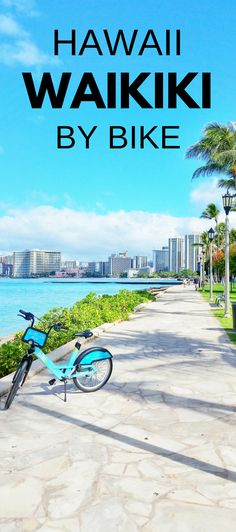 Waikiki Beach bike rental, Hawaii vacation tips. Cheap things to do in Waikiki Oahu as outdoor activities. Waikiki bike sharing is easy activity to do on same day as hikes, beaches, snorkeling in Kailua, Lanikai, Honolulu, North Shore. Put biking rental in Waikiki on the checklist of Oahu activities for Hawaii bucket list destinations! USA travel destinations for world adventures! Active clothes for what to wear and what to pack for Hawaii packing list! #hawaii #oahu #waikiki