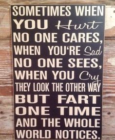 Trendy Funny Signs And Sayings Humor Sad 67 Ideas Now Quotes, Sign Quotes, Great Quotes, Inspirational Quotes, Sign Sayings, Funny Wood Signs, Diy Signs, Wooden Signs, Metal Signs