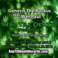 Genesis The Ruckus feat Wes Paul Till Death, Mixtape, Rap, Music, Musica, Musik, Rap Music, Muziek, Music Activities