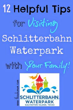 12 Helpful Tips for Visiting Schlitterbahn Galveston Island Waterpark with Your Family . #BahnLove