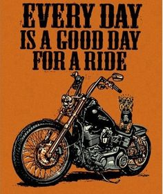 Every day is a good day for a ride! Repin if you agree.