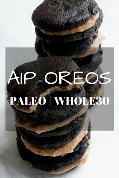 """AIP OREOS (Paleo, Whole 30) Makes: 9 oreos Prep time: 10 mins Cook time: 14 mins Ingredients: 1/4 cup maple syrup 6 tbsp coconut oil, melted 1/2 tsp vanilla extract 1/4 tsp balsamic vinegar 1 Gelatin Egg <li class=""""ingr 1/4 cup coconut flour"""