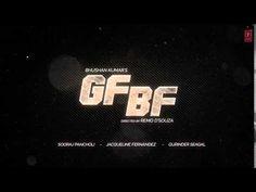 GF BF Lyrics - Gurinder Seagal | Sooraj Pancholi, Jacqueline Fernandez | Hindi Song 2016 - Lyrics, Hindi, Songs, New Songs, Hindi Movie, Bollywood, Latest Songs