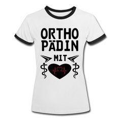 Orthopädin mit Herz - Tolle Shirts und Geschenke ohne Risiken und Nebenwirkungen. #Orthopädin #Ärztin #Ärzte #Medizin #Mediziner #Berufe #Berufskleidung #Geschenke #TShirts #Shirts #Kleidung