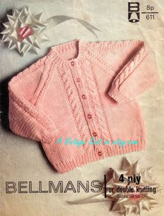 Baby 4ply and DK Vintage for a cardigan in sizes 18 to 26 chest - Bellmans 611 - PDF of Vintage Knitting Patterns - Instant Download