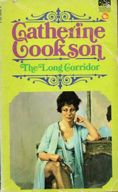 The Long Corridor by Catherine Cookson (Paperback, 1978) in Books, Comics & Magazines, Fiction, Romance & Sagas | eBay
