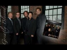 Written by Larry Gatlin, Gaither Vocal Band - Greatly Blessed Highly Favored - August 2010 debut