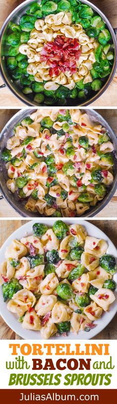Creamy Tortellini with Bacon and Brussels Sprouts #pasta #comfortfood