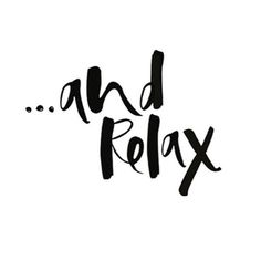 Enjoy the weekend . . . And relax! ❤️ #saturdayquote