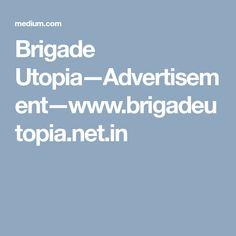 Brigade Utopia—Advertisement—www.brigadeutopia.net.in Location Map, Master Plan, Advertising, How To Plan