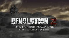 Submit your previously-unpublished haunted horror short story, poetry or artwork. Haunted houses, poltergeists, ghosts, possessions... Submission deadline: Feb. 15, 2016. Available on Amazon in print and eBook formats Mar. 1, 2016. #Horror #haunt #haunted #haunting #ghost #possession #LiteraryMagazine #HorrorMagazine #Magazine #DevolutionZ #DevolutionZmag http://devolutionz.com/deadlines.html#haunted-horror