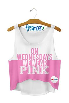 On Wednesdays we Wear Pink Crop Top (Mean Girls quote. Crop Top Outfits, Cool Outfits, Summer Outfits, Popular Outfits, Cute Fashion, Teen Fashion, Mean Girl Quotes, Belly Shirts, We Wear