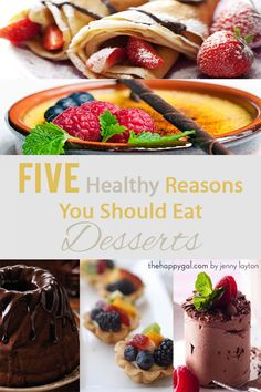 How about some truth when it comes to dessert? Here are five reasons why dessert is actually healthy (in the right proportion, and at the right time.)