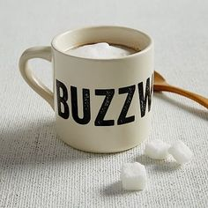 purchased this for my stepdad for father's day - his name is Buzz!  SUCH a perfect gift!!!  :)  Buzz Worthy Mug #westelm