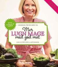 Mer lugn mage med god mat : kokboken för dig med IBS (inbunden)
