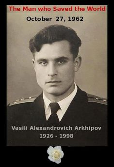 The man who saved the world… 50 years ago, at the height of the Cuban Missile Crisis, second-in-command Vasilli Arkhipov of the Soviet submarine refused to agree with his Captain's order to launch nuclear torpedos against US warships and setting. Nagasaki, Hiroshima, We Are The World, In This World, Historia Universal, Nuclear War, E Mc2, Ancient History, Us History