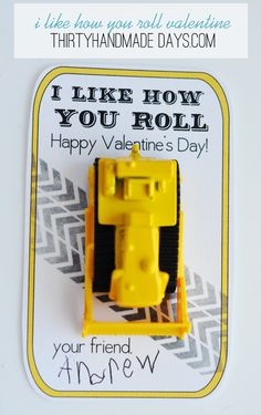 """Printable Valentines- """"I like how you roll"""" - perfect for kids who like trucks! Like my daughter!!! Includes free printable."""