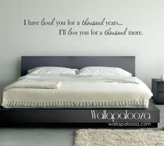 I have loved you a thousand years wall decal by WallapaloozaDecals, $25.00