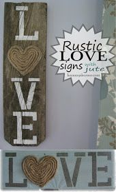 Kammy's Korner: Rustic LOVE Signs with jute rope sisal heart Pallet Crafts, Wooden Crafts, Wooden Diy, Diy Wood, Pallet Projects, Arte Pallet, Pallet Art, Pallet Signs, Love Signs
