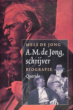 A. M. de Jong, schrijver - Mels de Jong