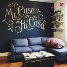 "homsweethom ""My house is your house. My chalk is your chalk. My sleepy bear bean bag chair is your sleepy bear bean bag chair. Fun fact: I'm not fluent in Spanish, but I know all the words to Christina Aguilera's Ven Conmigo #type #typography #lettering #handlettering #chalk #chalkboard #chalklettering #interiordesign #brooklyn #homsweethom #goodtype #typespire #thedailytype #thedesigntip #typographyinspired"