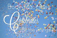 Book Munchies Celebrates All the Things Giveaway! http://www.bookmunchies.com/book-munchies-celebrates-all-the-things-giveaway/