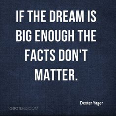 dexter yager quotes - Google Search