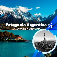Pataognia Argentina Viaje Turismo Viajes Vacaciones Calafate Ushuaia