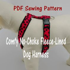 DIY Pets : Dog Harness no-choke and fleece-lined PDF Sewing Pattern Dog Clothes Patterns, Pdf Sewing Patterns, Chihuahua, Dog Crafts, Dog Carrier, Dog Training Tips, Training Classes, Dog Harness, Diy Stuffed Animals