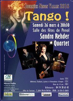 Samedi, 26 Mars à 20h30. Concert Tango. Sandra Rehder (voix), Gustavo Battaglia (guitare), Alvaro Perez (batterie) et Victor Hugo Villena (bandonéon). Penol Département Isère, France.