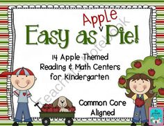 "Easy As Apple Pie! 14 Apple Themed Centers for Kindergarten CCSS from ""The Printable Princess"" on TeachersNotebook.com (187 pages)  - Apple themed fall centers for Kindergarten"