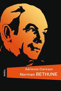 Norman Bethune (Biographies) eBook: Adrienne Clarkson, Jean Paré: Amazon.ca: Books