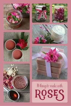 10 Lovely Things You Can Make With Roses