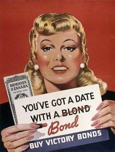 """Affiche canadienne pour l'achat de bon du trésor  """"Vous avez rendez vous avec une blonde un bon - Achetez des bons de la victoire"""""""