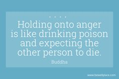 Okay you're pissed. I could give you some gentle Buddha quotes Alphabet Charts, Forgive And Forget, Buddha Quote, Pissed Off, Most Powerful, Anger Management, Life Advice, Losing You, When Someone