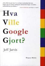 Hva Ville Google Gjort?